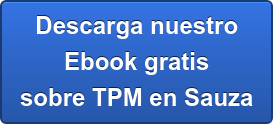 Descarga nuestro  Ebook gratis  sobre TPM en Sauza