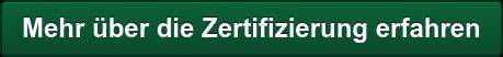 Mehr über die Zertifizierung erfahren