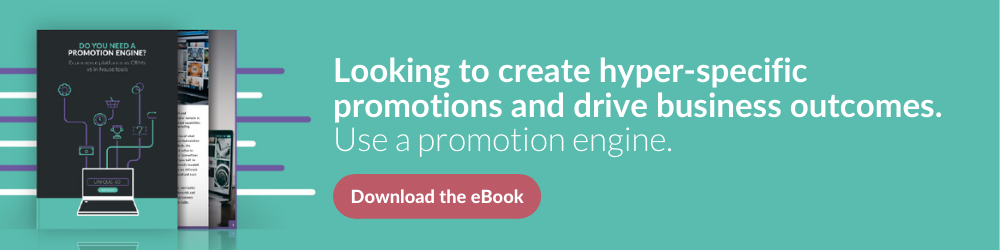 you need a promotions engine cta