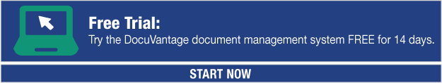 Free Trial:  Try the DocuVantage document management system FREE for 14 days.