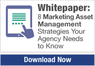 Whitepaper: 8 marketing Asset Management Strategies your Agency Needs to Know