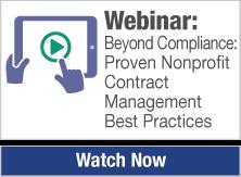 Webinar:  Beyond Compliance:  Proven Nonprofit Contract Management Best Practices