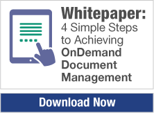 Whitepaper: 4 Simple Steps to Achieving OnDemand Document Management