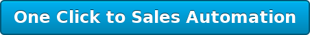 One Click toSales Automation