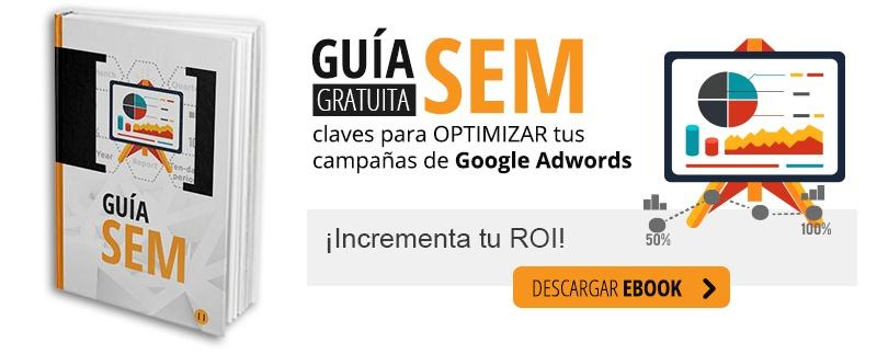 Guía SEM - optimizar campañas de google adwords