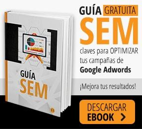Guía SEM optimizar campañas de Adwords