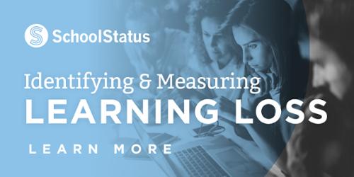 SchoolStatus for Learning Loss