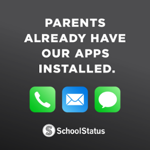 SchoolStatus helps educators communicate with every parent