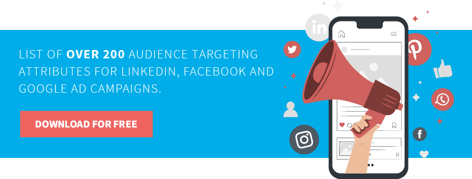 Download For Free A List of over 200 audience targeting attributes for PPC campaigns