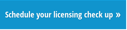 Schedule your licensing check up »