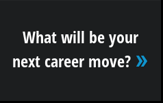 What will be your next career move? »