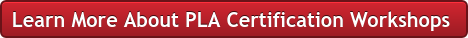 Learn More About PLA Certification Workshops