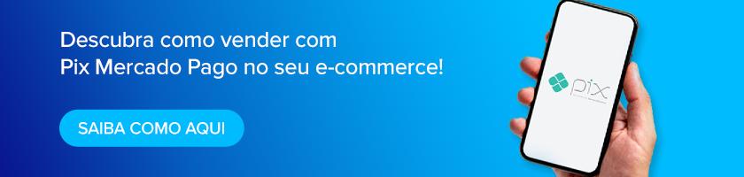 vender com pix no e-commerce - mercado pago