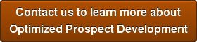 Contact us to learn more about Optimized Prospect Development