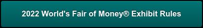 2021 World's Fair of Money Exhibit Rules