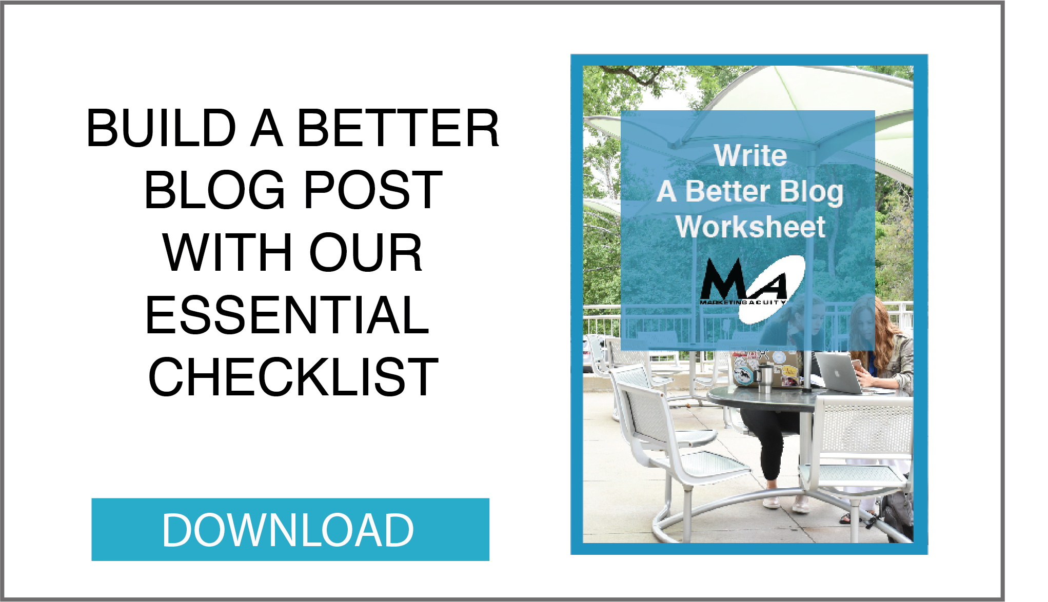 Download the Better Blogging Checklist Worksheet