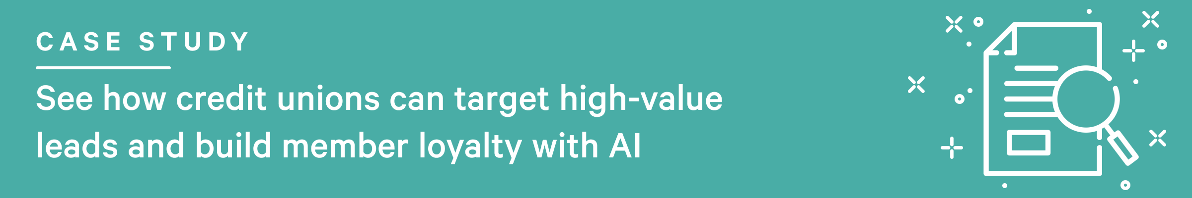 See how credit unions can target high-value leads and build member loyalty with AI
