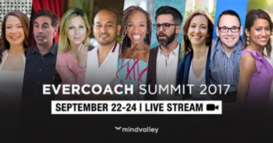 join the evercoach summit 2017 live stream and experience this event online