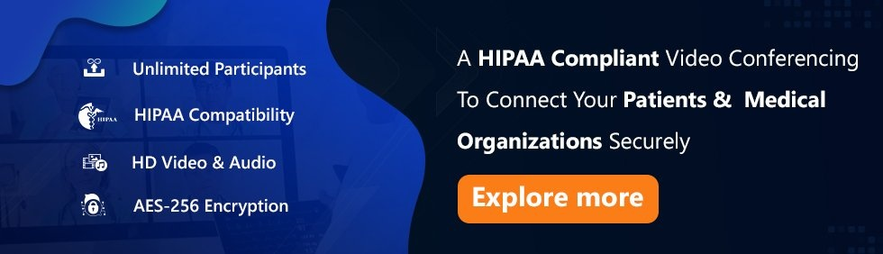 HIPAA Complaint Video Conferencing Solution