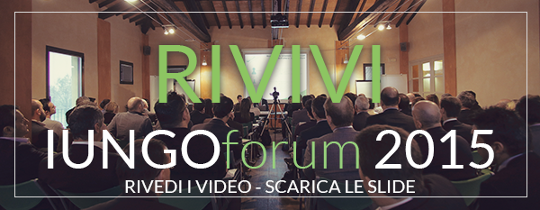 Rivivi lo IUNGOforum 2015 - scarica le slide - rivedi i video