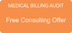 MEDICAL BILLING AUDIT  Free Consulting Offer