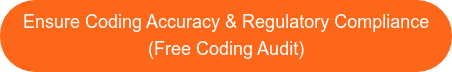 Ensure Coding Accuracy & Regulatory Compliance (Free Coding Audit)