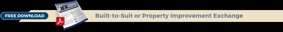 Build to Suit Property Improvement Exchange Download