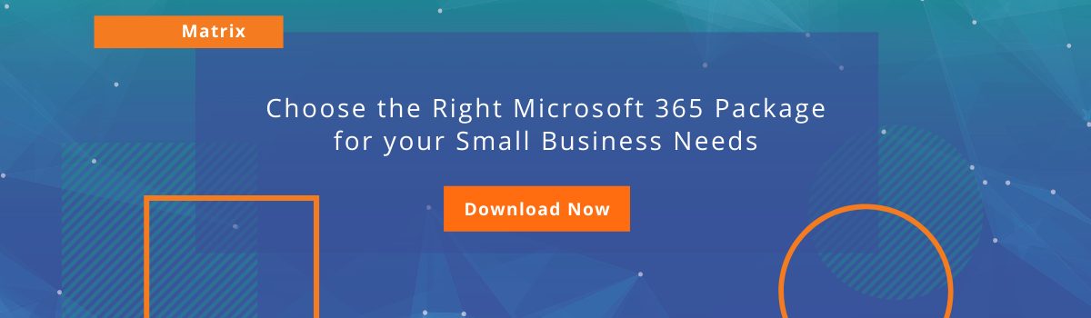 Choose the Right Microsoft 365 Package