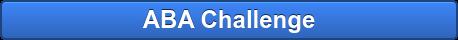 ABA Challenge