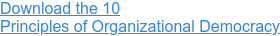Download the WorldBlu 10  Principles of Organizational Democracy