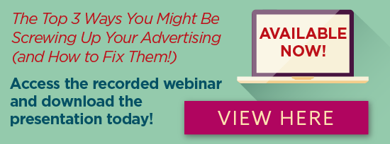 Free Webinar: The Top 3 Ways You Might Be Screwing Up Your Advertising