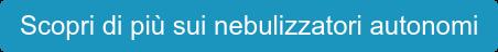 Scopri di più sui nebulizzatori autonomi