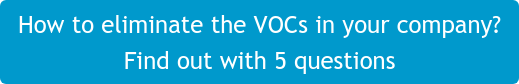 How to eliminate the VOCs in your company?  Find out with 5 questions