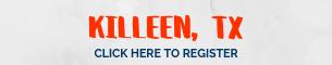 KILLEEN: Register Here