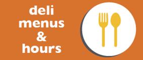 deli menus & hours