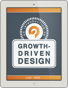 An Introduction to Growth Driven Design