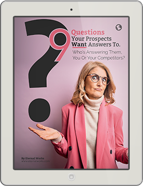 9 Questions Your Prospects Want Answers To