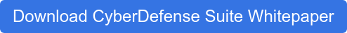 Download CyberDefense Suite Whitepaper