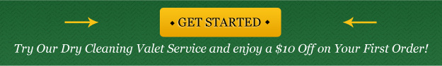 Try Our Dry Cleaning Valet Service and enjoy a $10 Off on Your First Order!