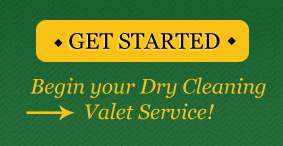 Begin your Dry Cleaning Valet Service