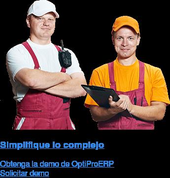 Simplifique lo complejo Obtenga la demo de OptiPro ERP Solicitar demo