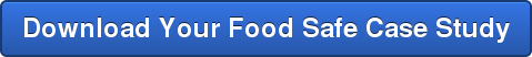 Download Your Food Safe Case Study