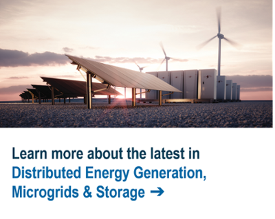 Learn more about the latest in Distributed Energy Generation, Microgrids & Storage ➔