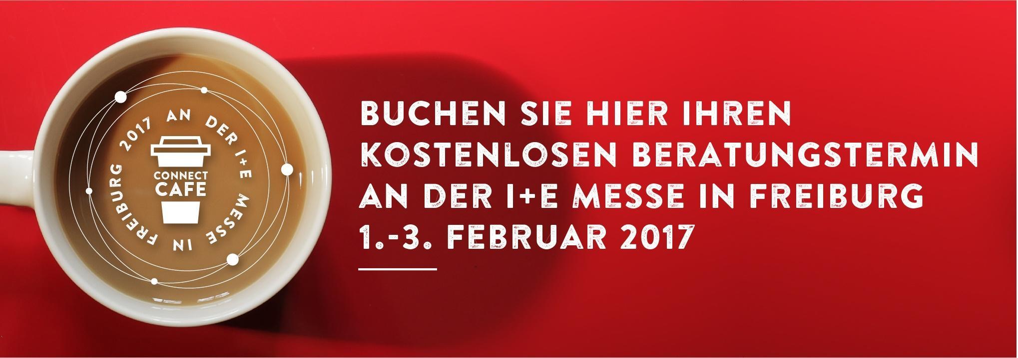 Buchen Sie hier Ihren kostenlosen Beratungstermin an der i+e Messe in Freiburg 1.-3. Februar 2017