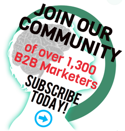 JOIN OUR COMMUNITY of over 1,300 B2B Marketers Subscribe to our blog!