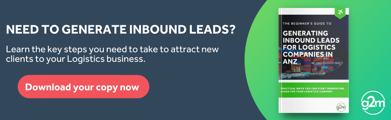 Download your copy of the beginner's guide to generating inbound leads for logistics companies in ANZ
