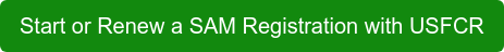 Start or Renew a SAM Registration with USFCR