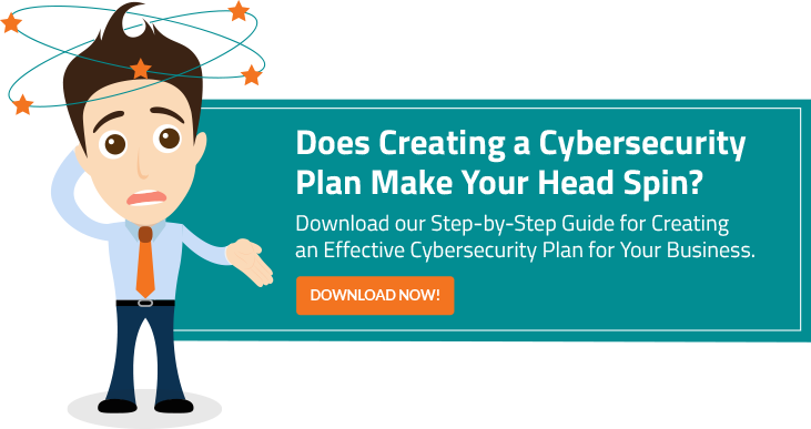 Does Creating a Cybersecurity Plan Make Your Head Spin?