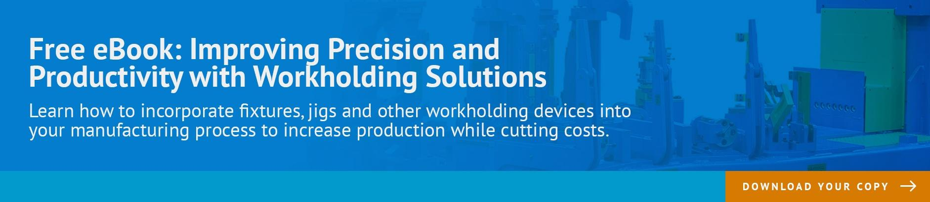 Fixtures and Workholding Solutions