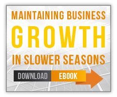 maintaining business growth in slower seasons